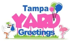 Tampa Yard Greetings